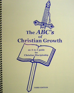 The ABC's Of Christian Growth - For The Faith Of The Gospel